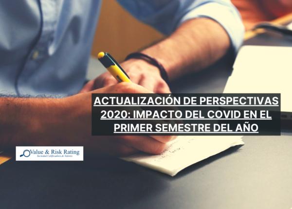 Value and Risk. Perspectivas económicas y sectoriales. Información macroeconómica. Covid-19.